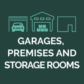Garages, premises and storage rooms
